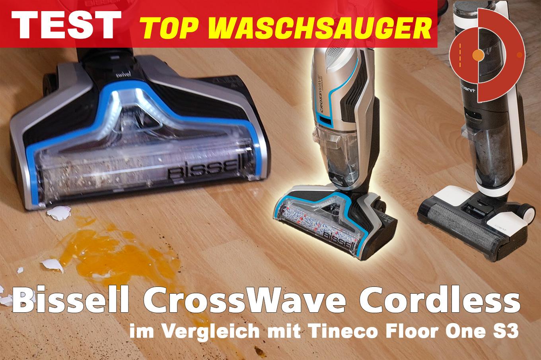 Bissell CrossWave Cordless Tineco Floor One S3 Vergleichstest